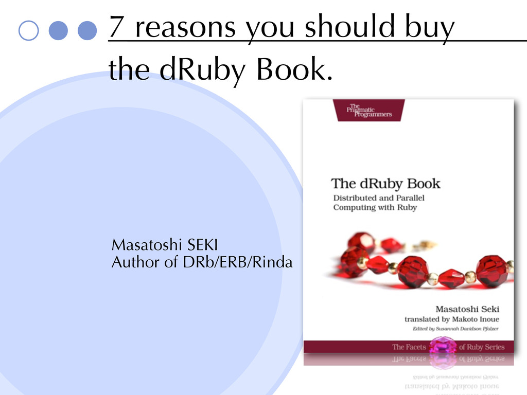 7 reasons you should buy the dRuby Book. Masato...