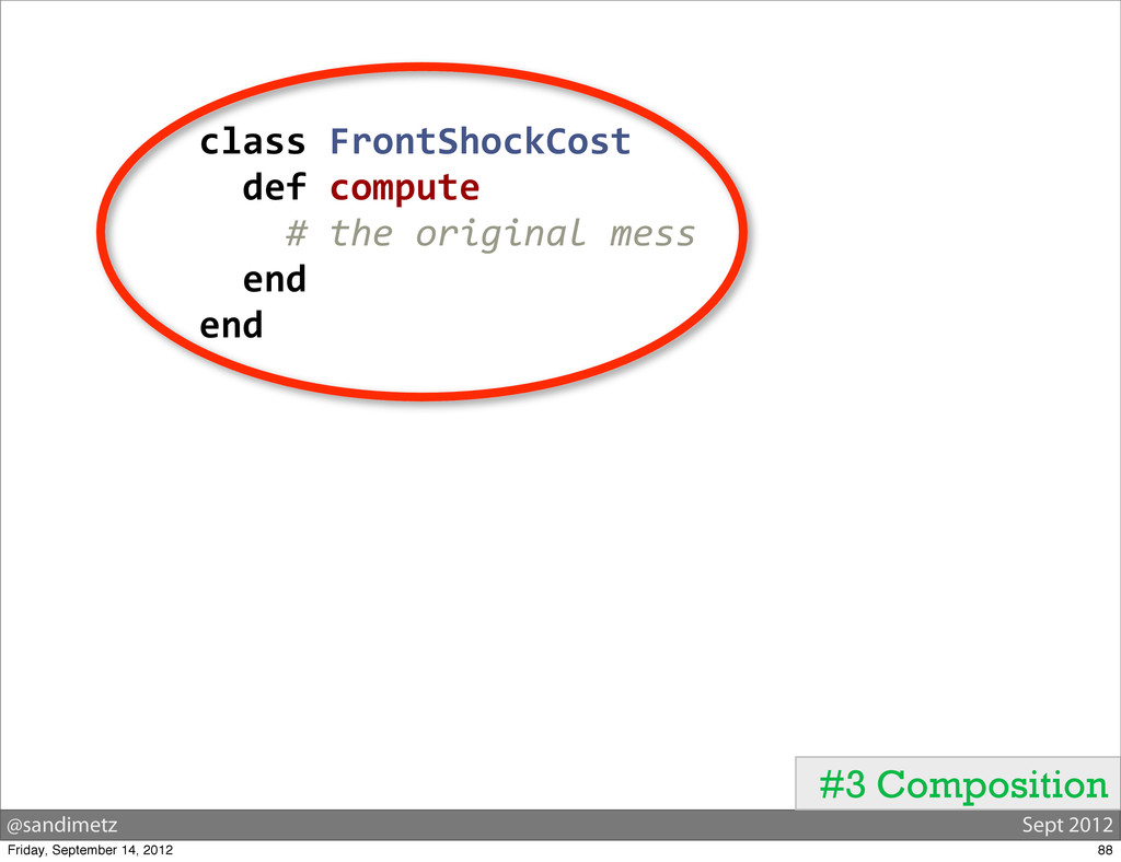@sandimetz Sept 2012 #3 Composition class Fr...