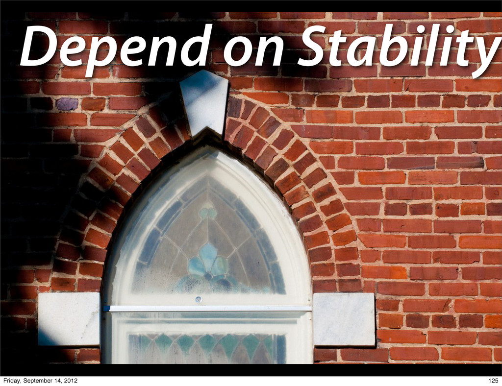 Depend on Stability 125 Friday, September 14, 2...