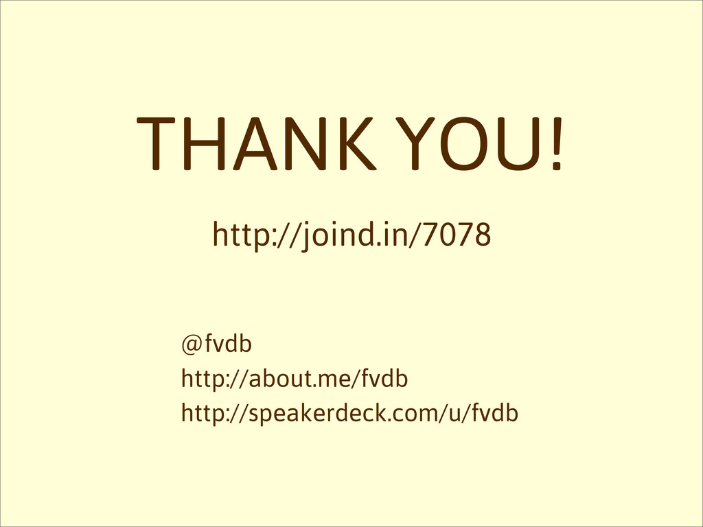 THANK YOU! http://joind.in/7078 @fvdb http://ab...