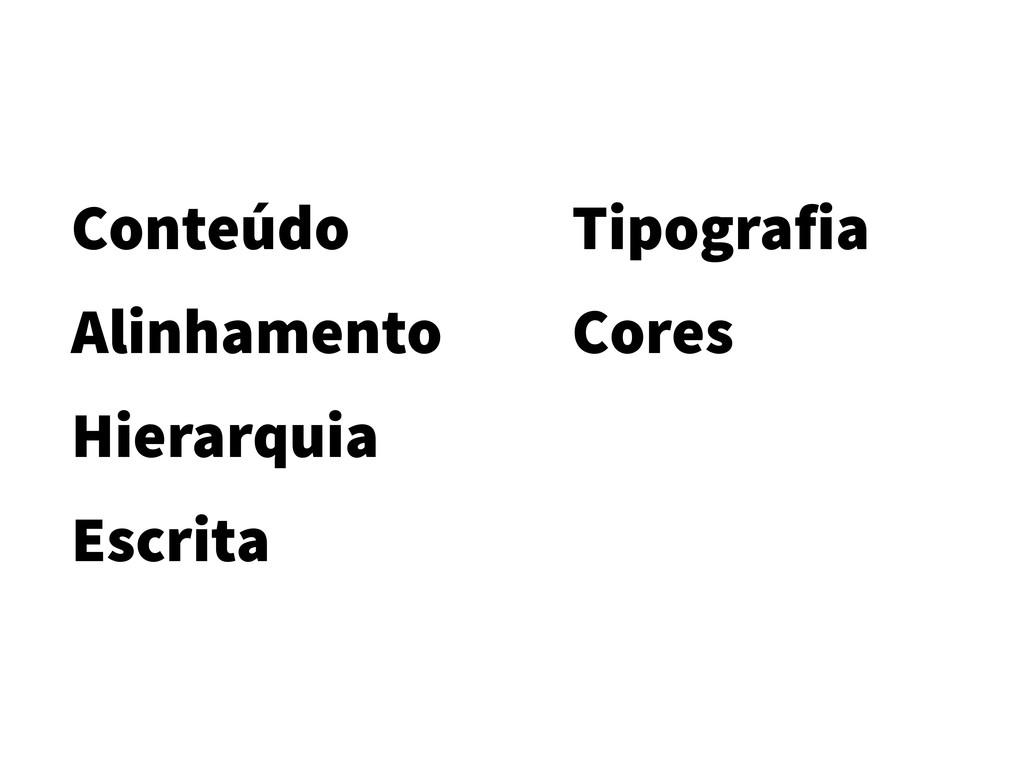 Conteúdo Alinhamento Hierarquia Escrita Tipogra...