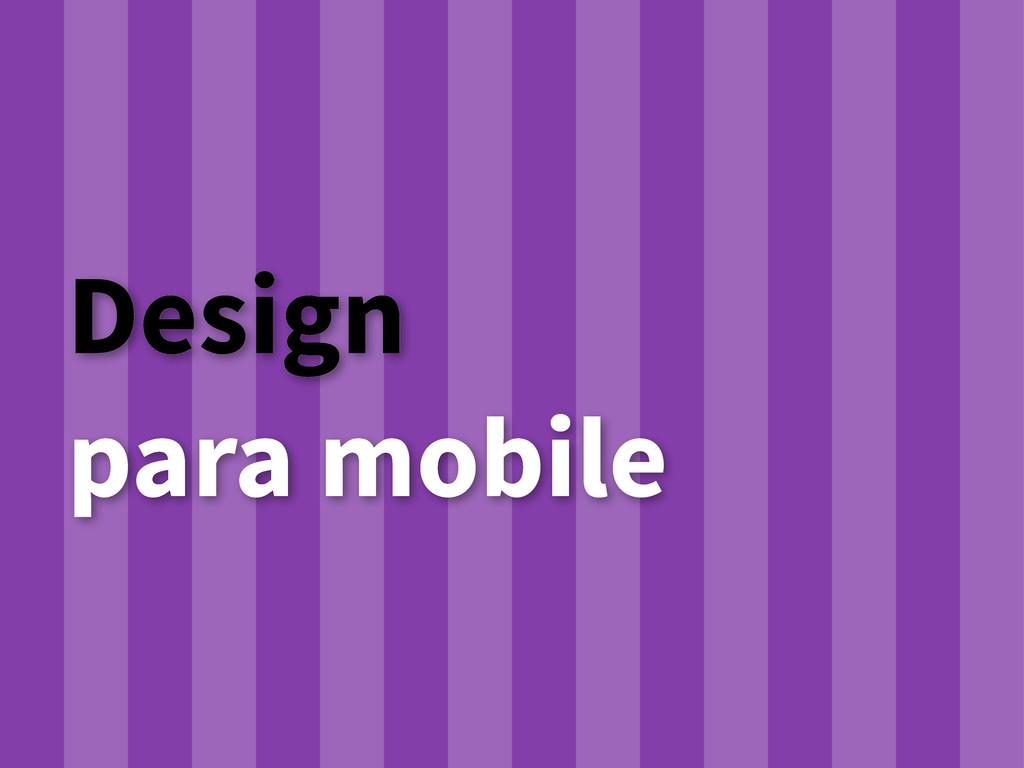 Design para mobile