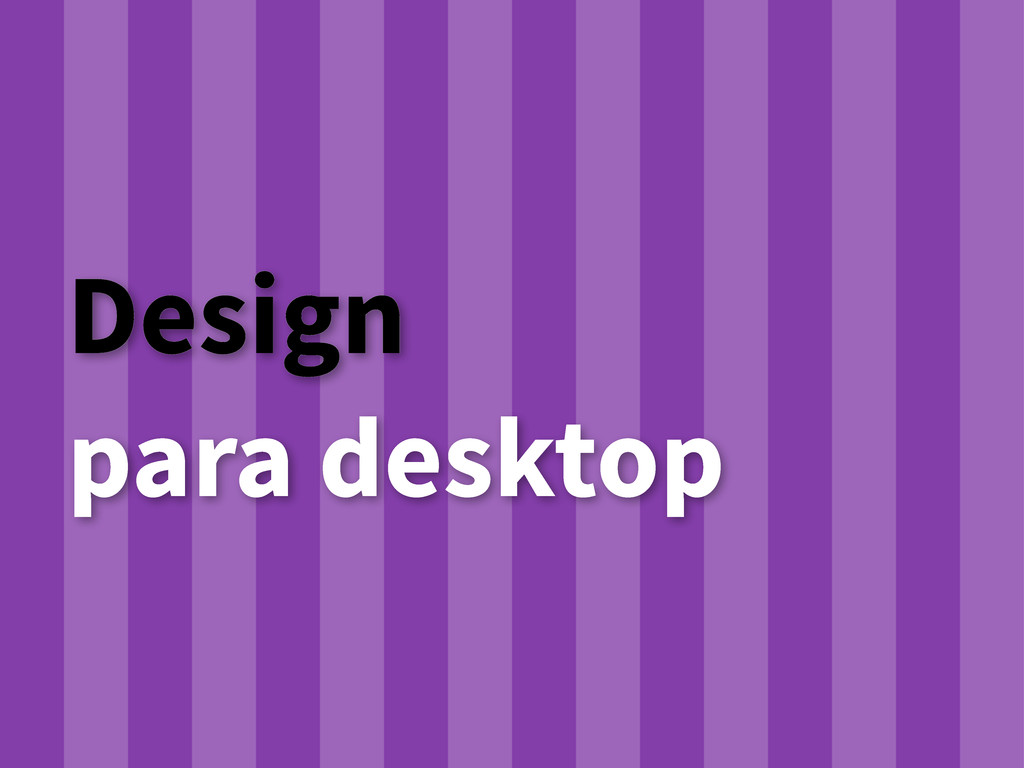Design para desktop