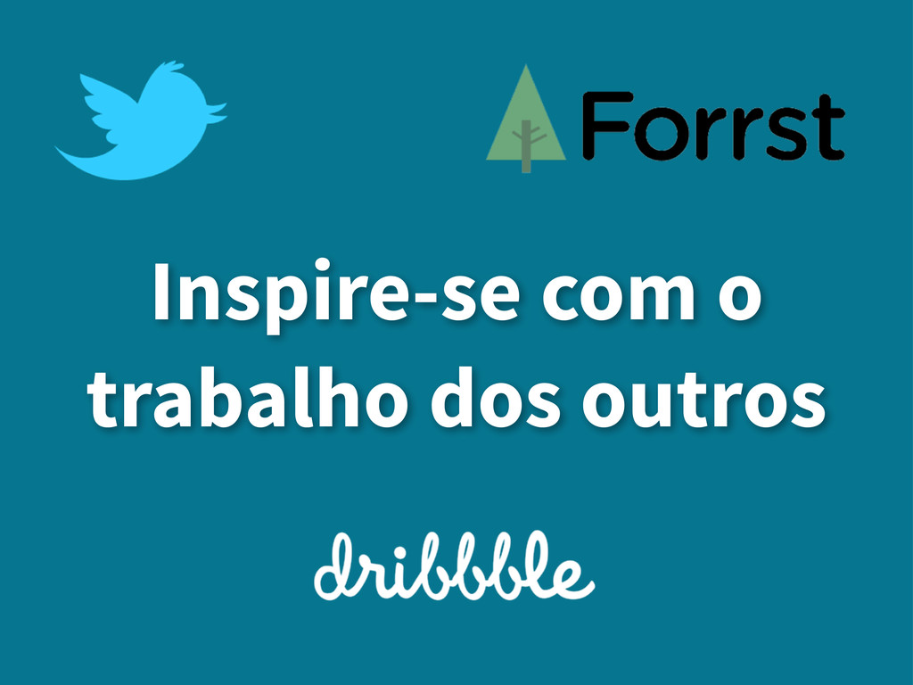 Inspire-se com o trabalho dos outros