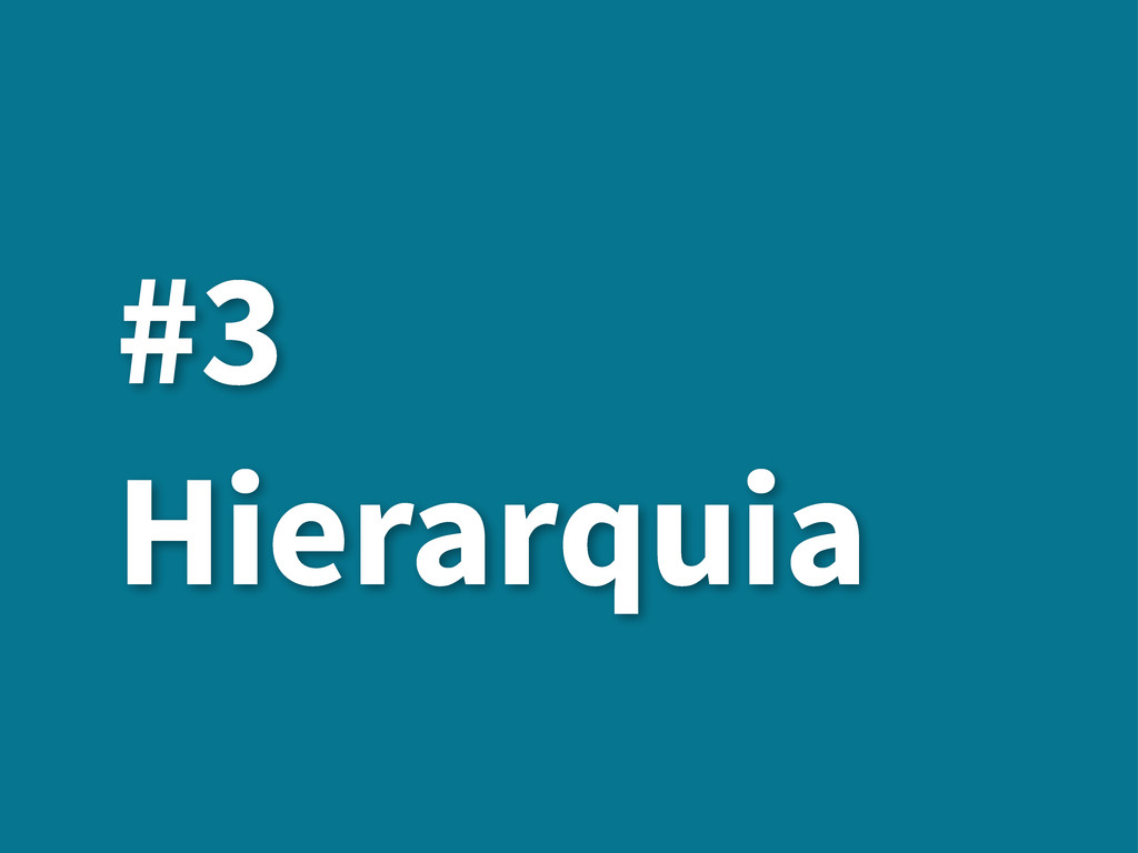 #3 Hierarquia