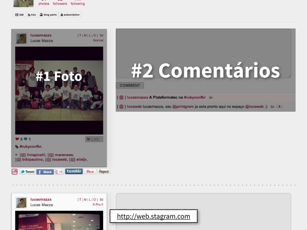 http://web.stagram.com #1 Foto #2 Comentários