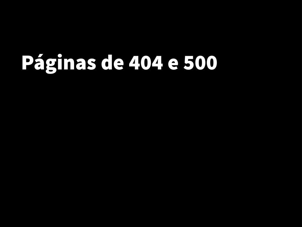 Páginas de 404 e 500
