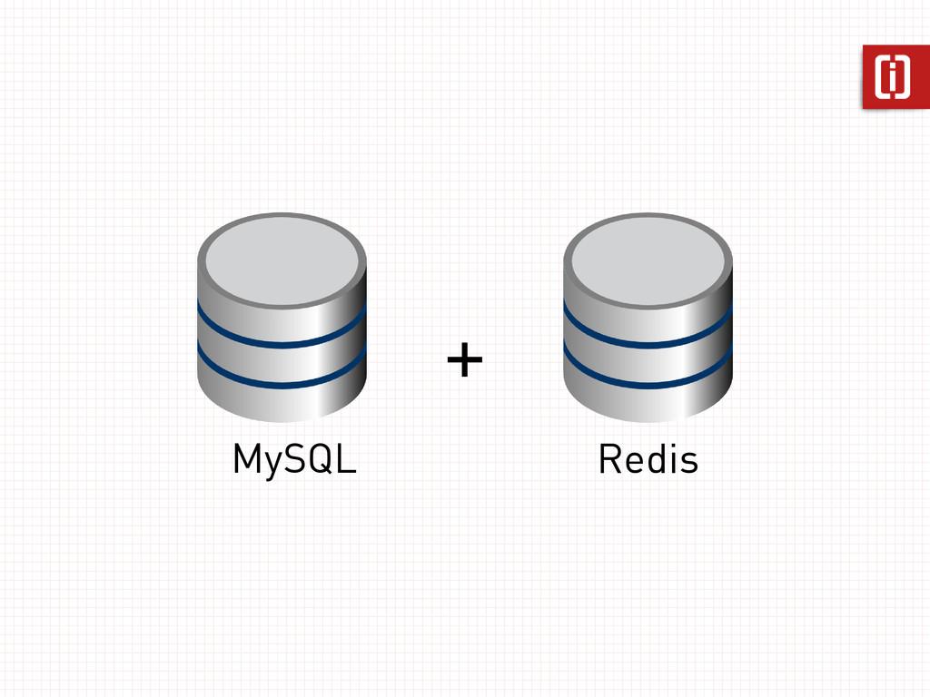 MySQL Redis +