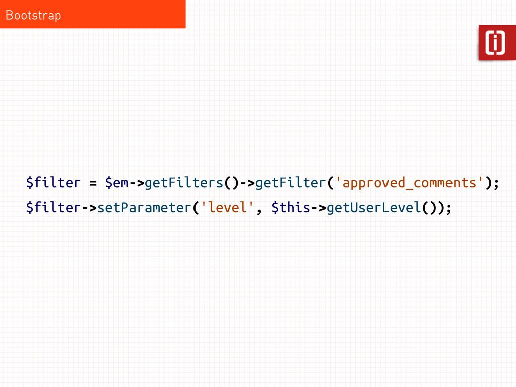 $filter = $em->getFilters()->getFilter('approve...