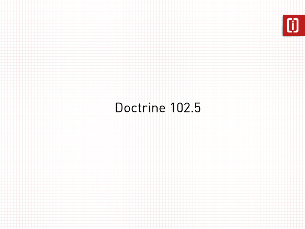 Doctrine 102.5