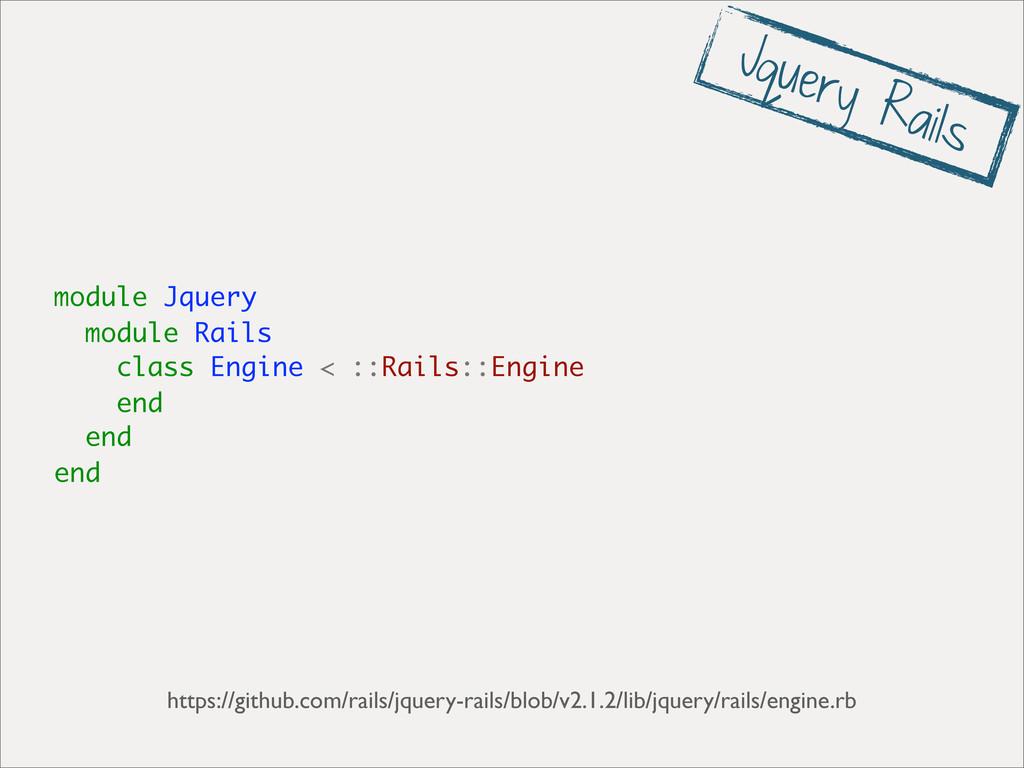 module Jquery module Rails class Engine < ::Rai...