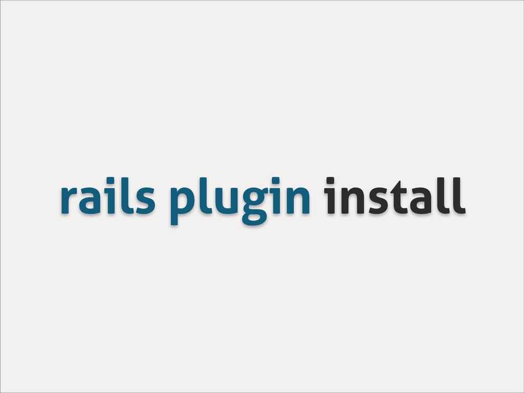 rails plugin install