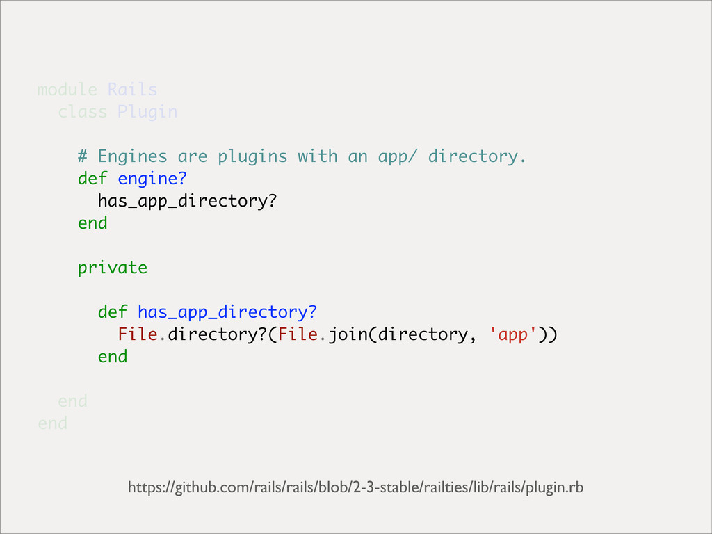 module Rails class Plugin # Engines are plugins...