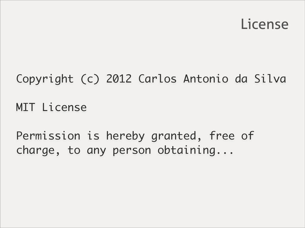 Copyright (c) 2012 Carlos Antonio da Silva MIT ...