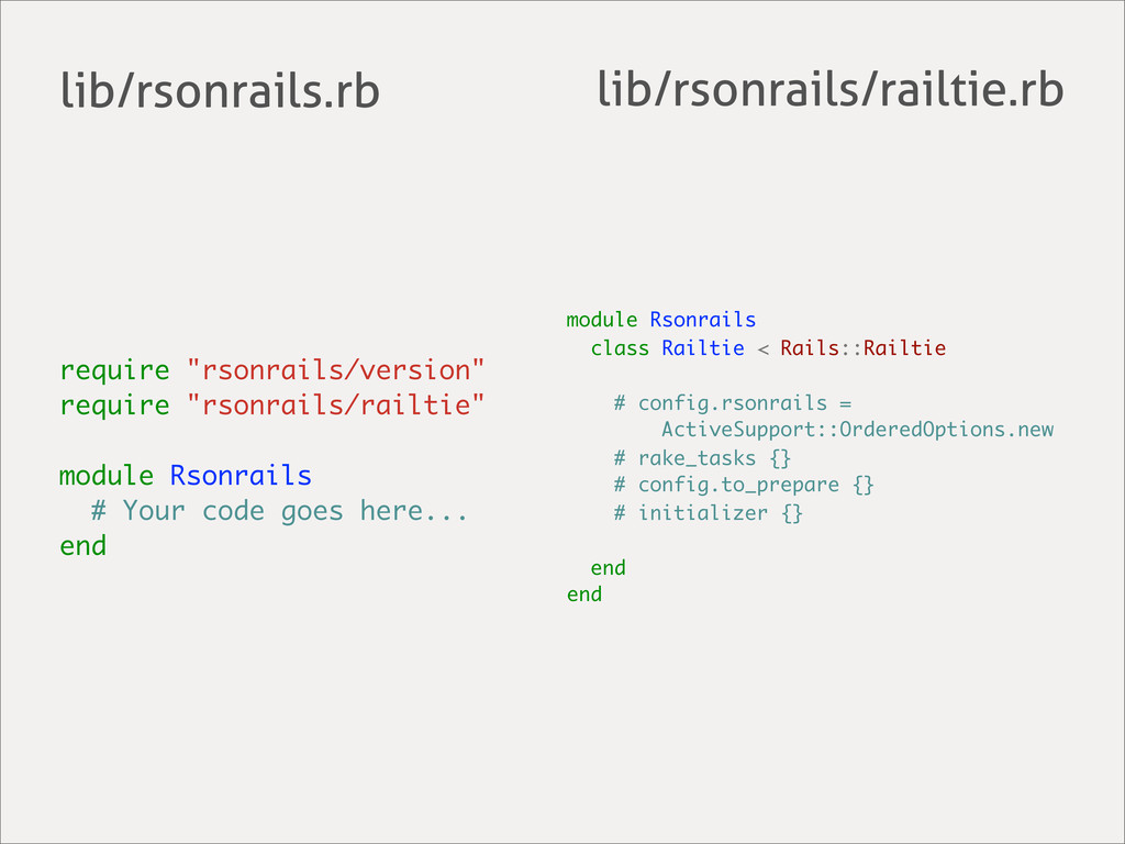 module Rsonrails class Railtie < Rails::Railtie...