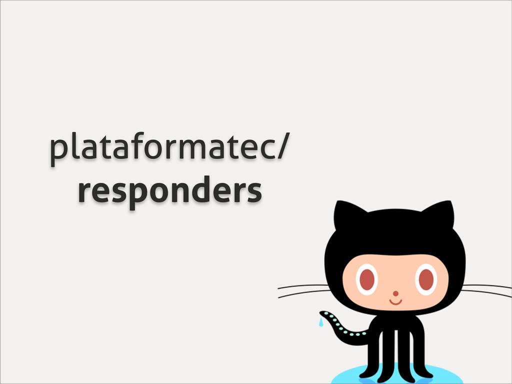 plataformatec/ responders