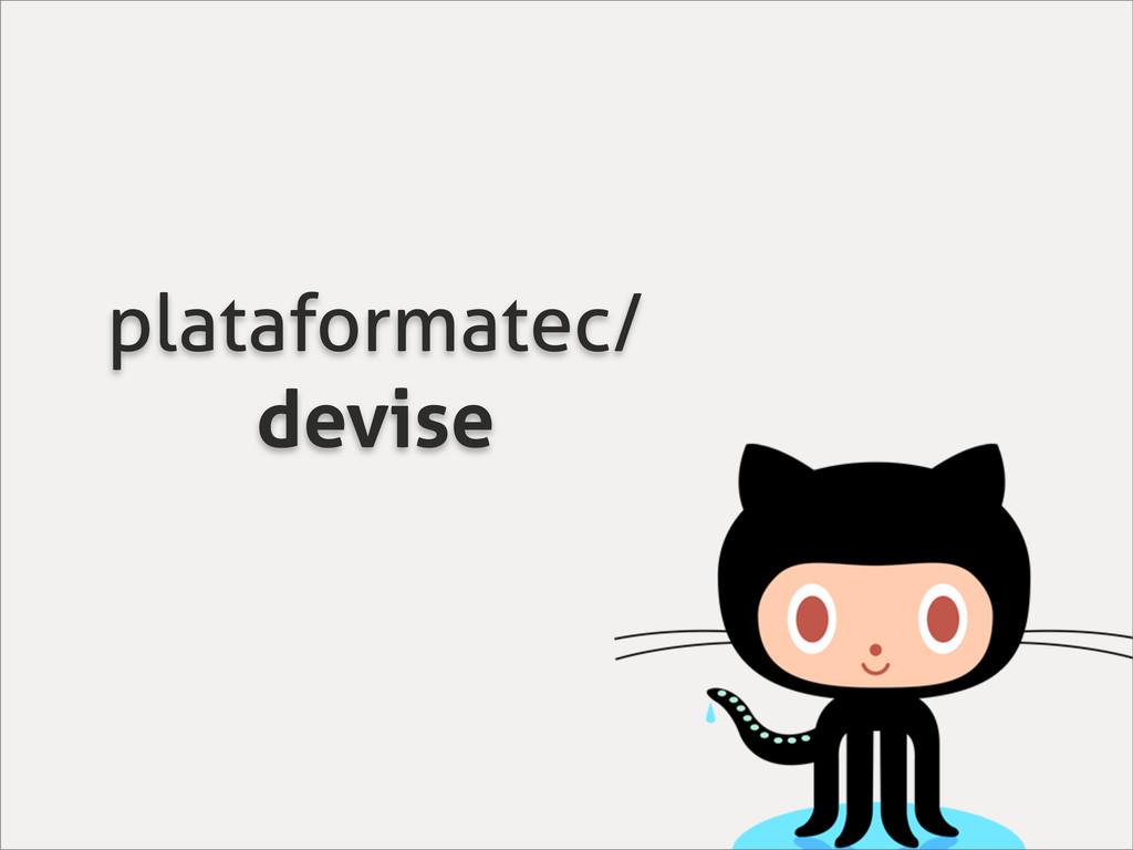 plataformatec/ devise
