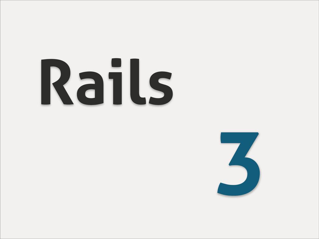 Rails 3