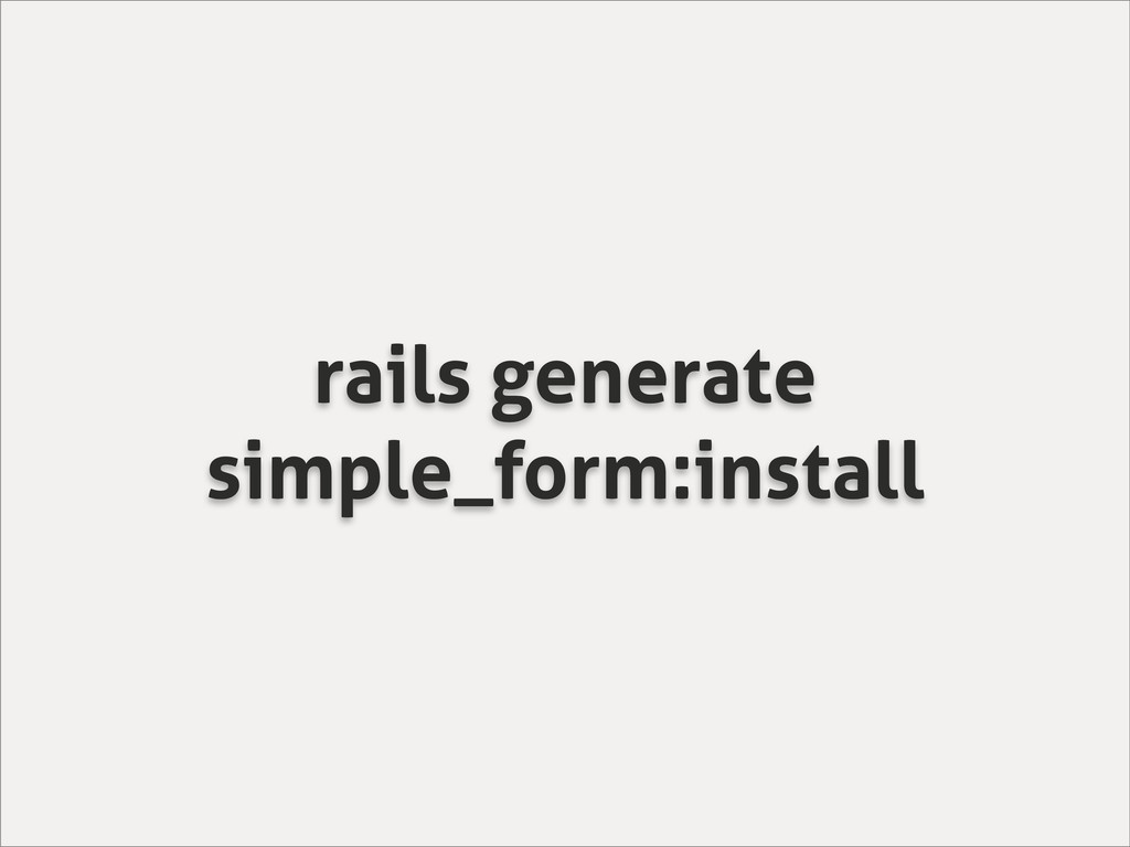 rails generate simple_form:install