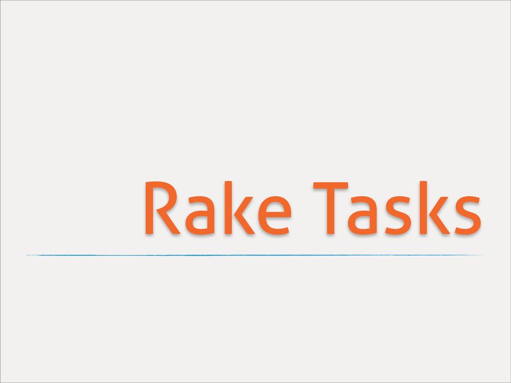Rake Tasks
