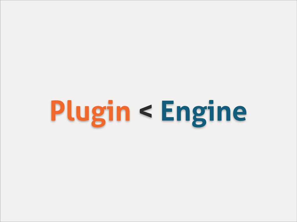 Plugin < Engine