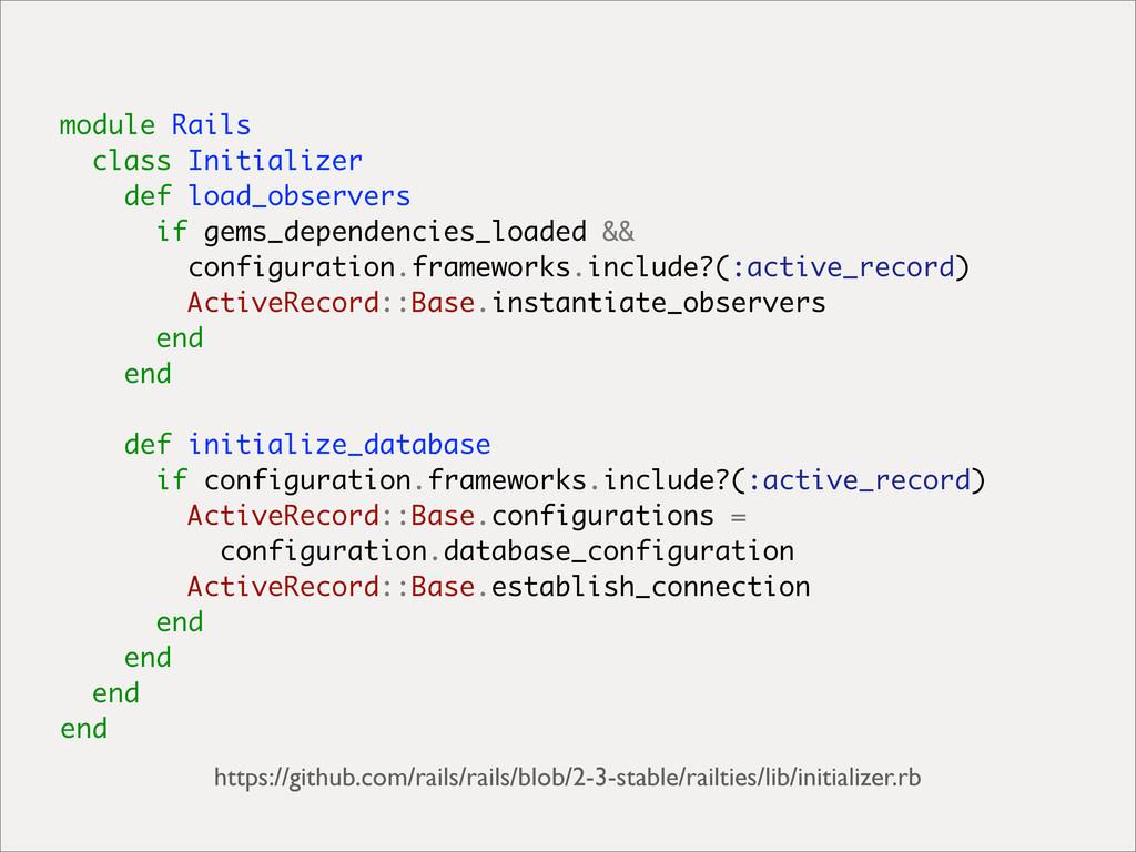 module Rails class Initializer def load_observe...