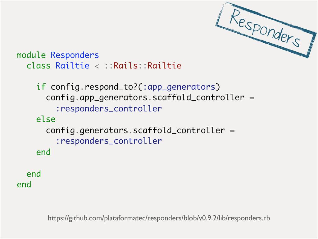 module Responders class Railtie < ::Rails::Rail...