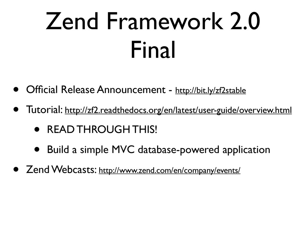 Zend Framework 2.0 Final • Official Release Anno...