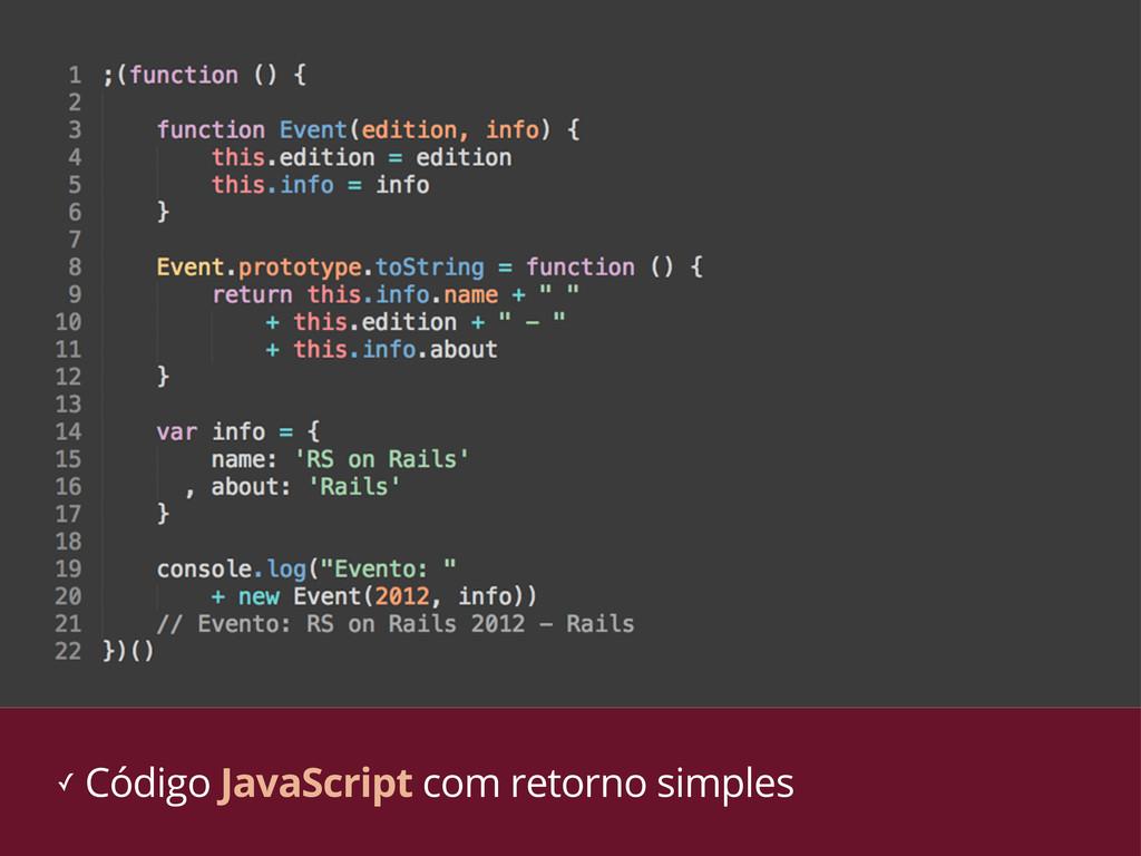 ✓ Código JavaScript com retorno simples