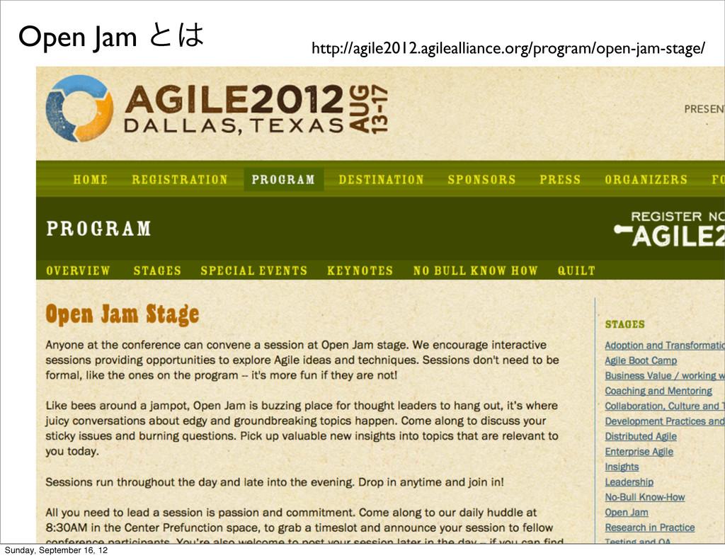 Open Jam ͱ http://agile2012.agilealliance.org/...
