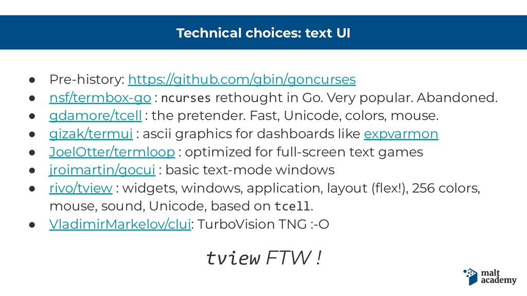 Technical choices: text UI ● Pre-history: https...