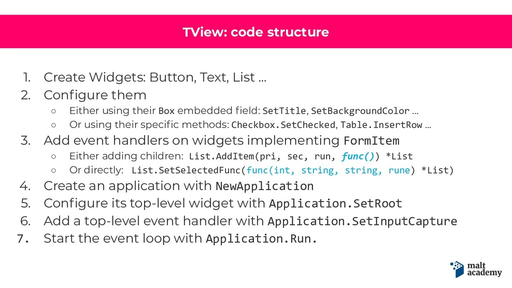 TView: code structure 1. Create Widgets: Button...