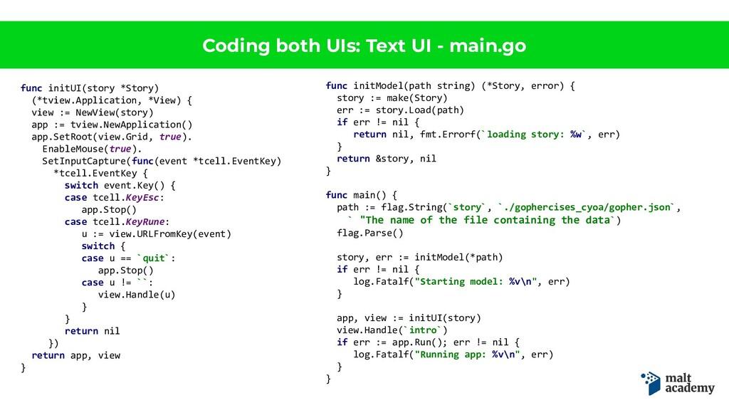 Coding both UIs: Text UI - main.go func initUI(...