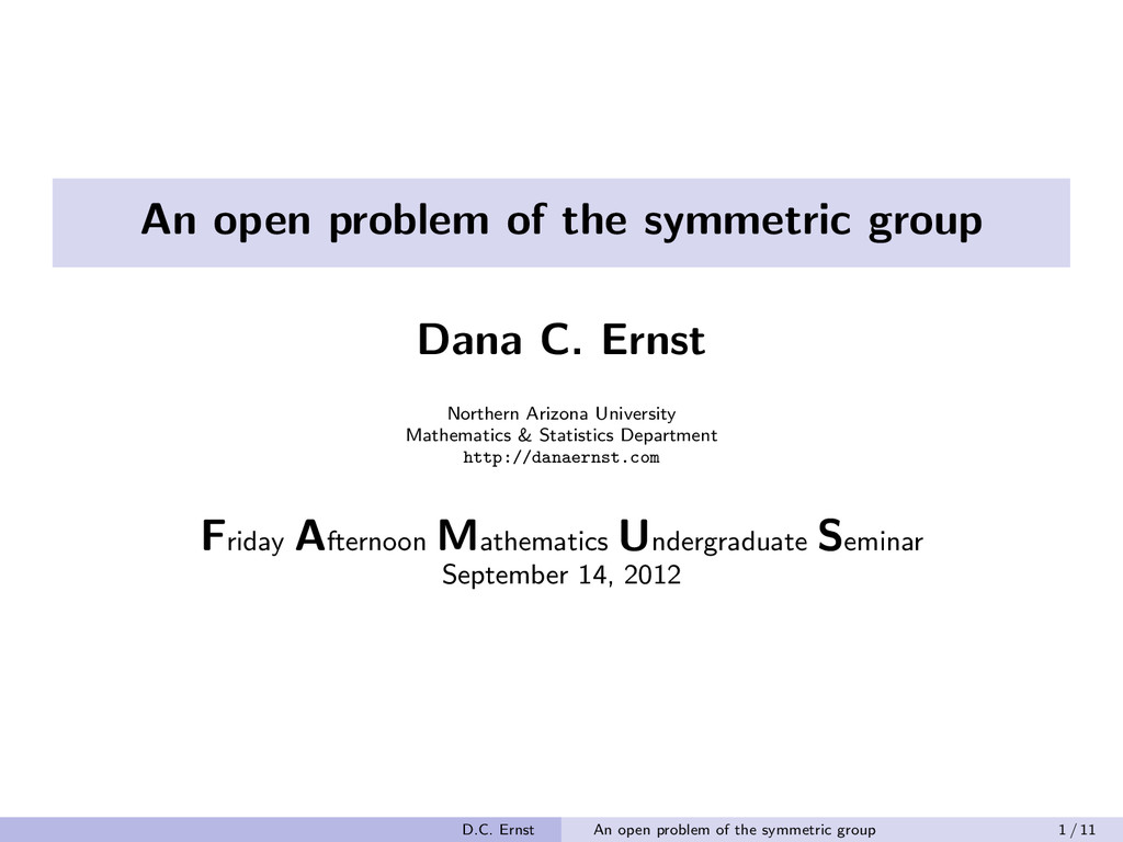 An open problem of the symmetric group Dana C. ...