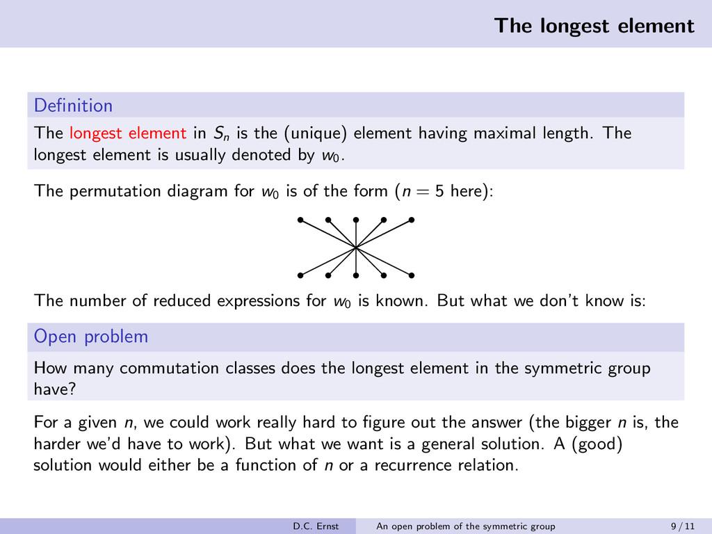 The longest element Definition The longest eleme...