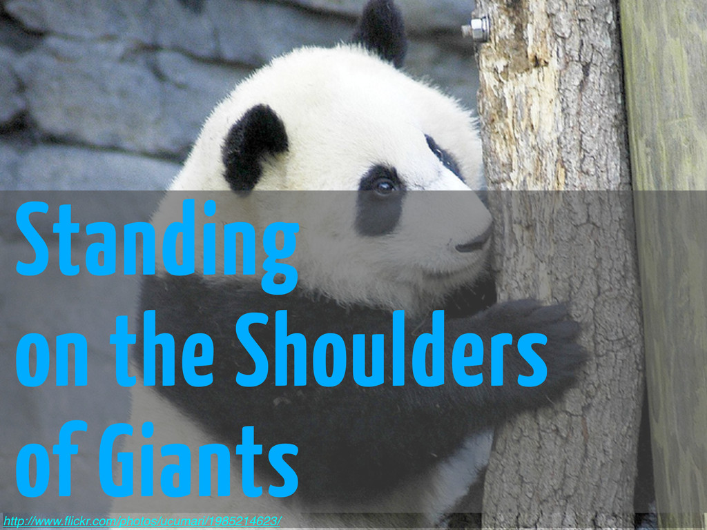 Standing on the Shoulders of Giants http://www....