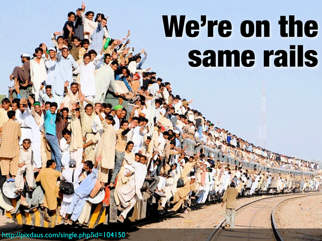 We're on the same rails http://pixdaus.com/sing...