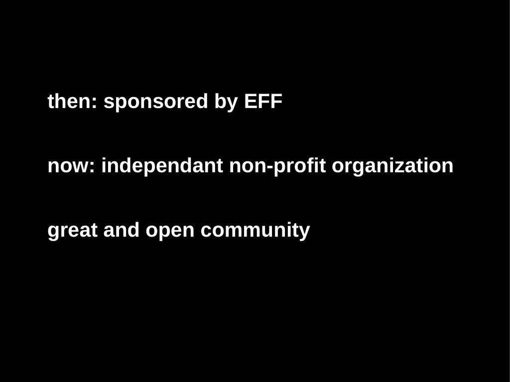 then: sponsored by EFF now: independant non-pro...