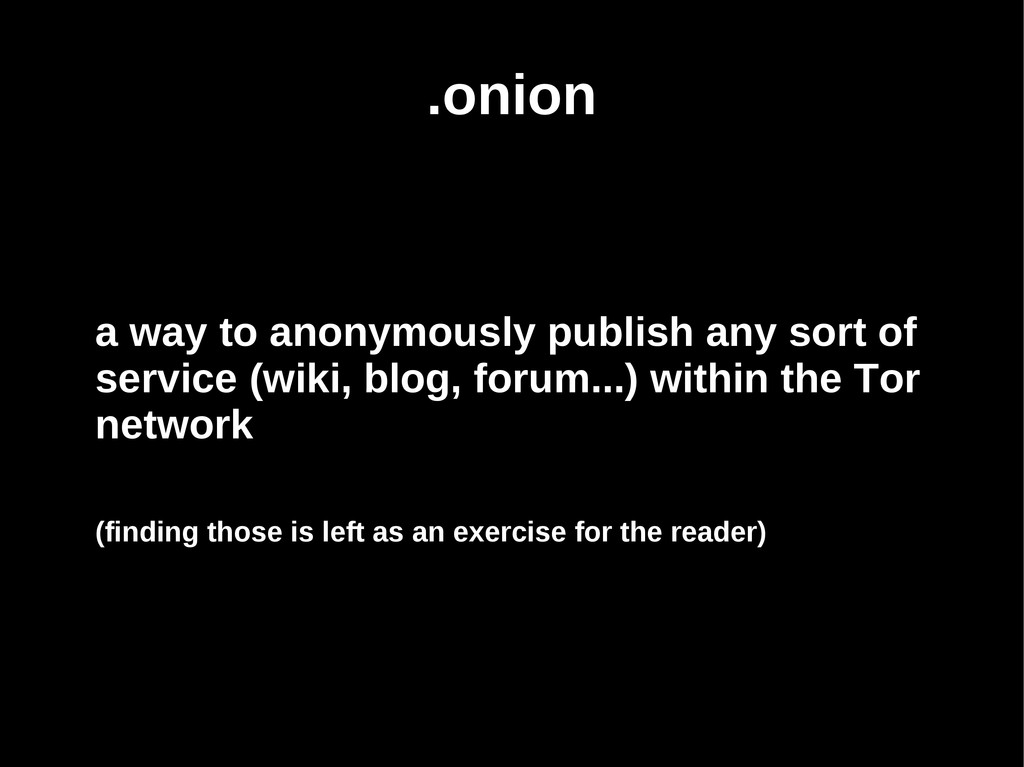 .onion a way to anonymously publish any sort of...