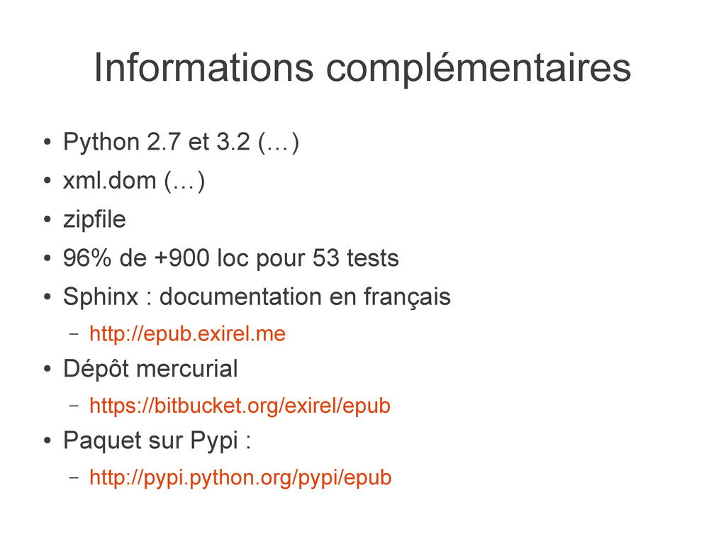 Informations complémentaires ● Python 2.7 et 3....