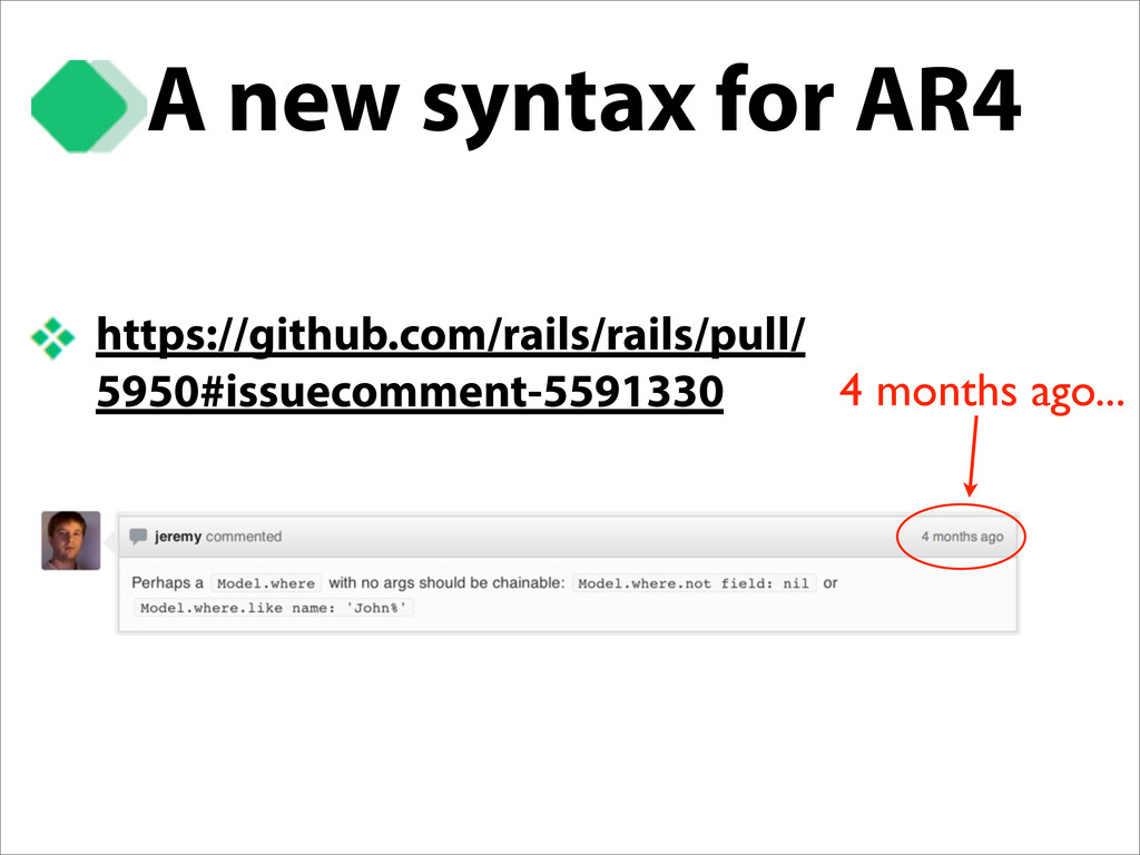 A new syntax for AR4 https://github.com/rails/r...