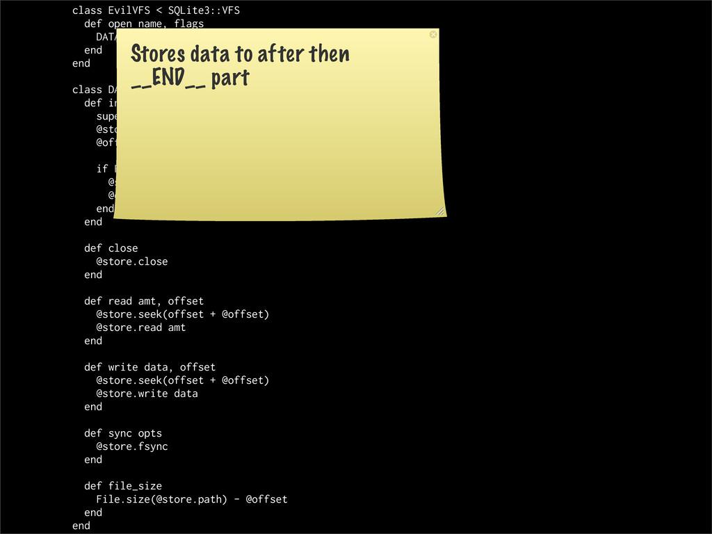 class EvilVFS < SQLite3::VFS def open name, fla...