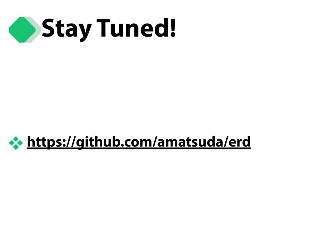 Stay Tuned! https://github.com/amatsuda/erd