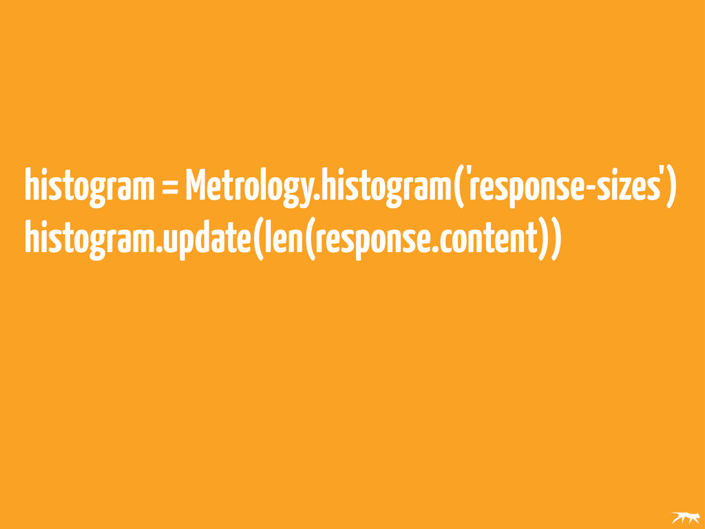 histogram = Metrology.histogram('response-sizes...