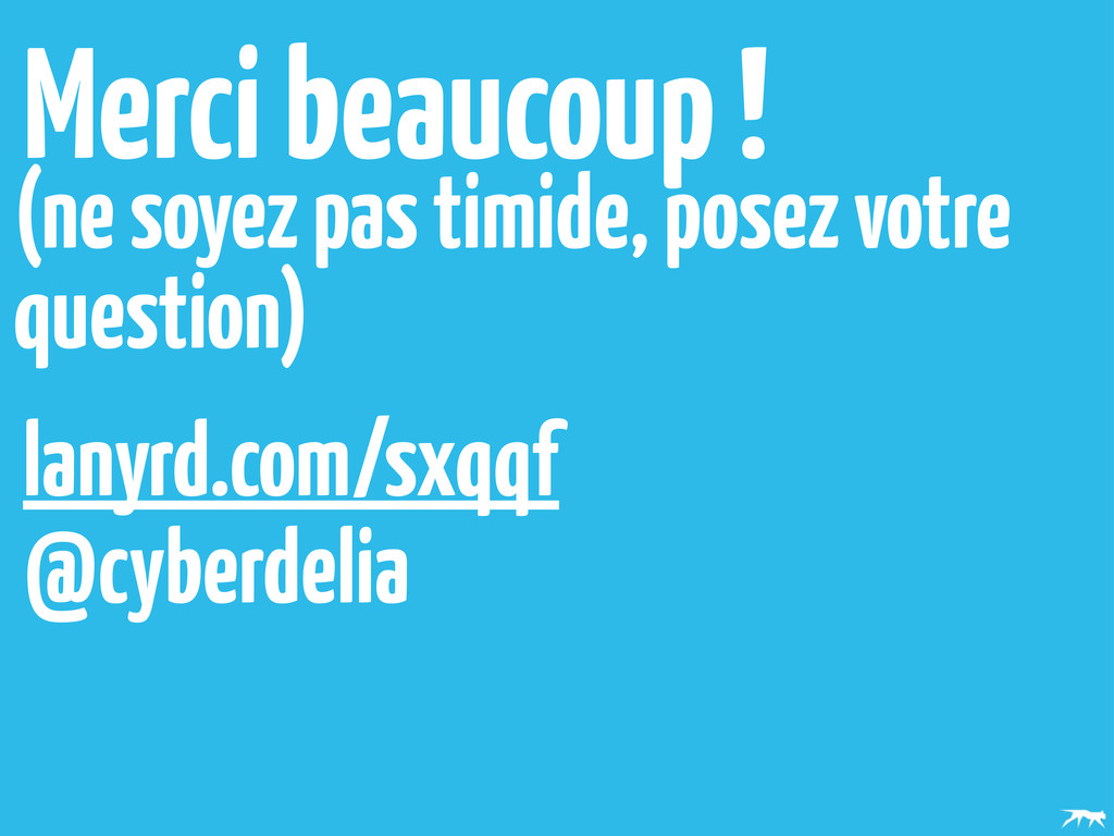 Merci beaucoup ! @cyberdelia lanyrd.com/sxqqf (...