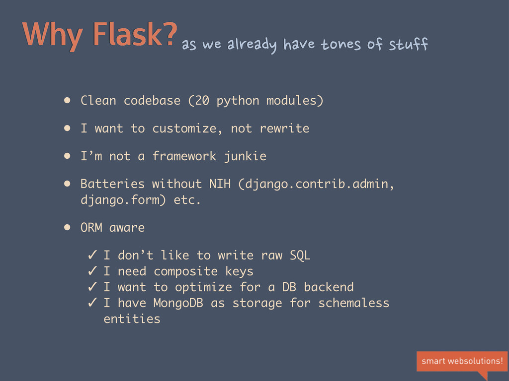 Why Flask?as