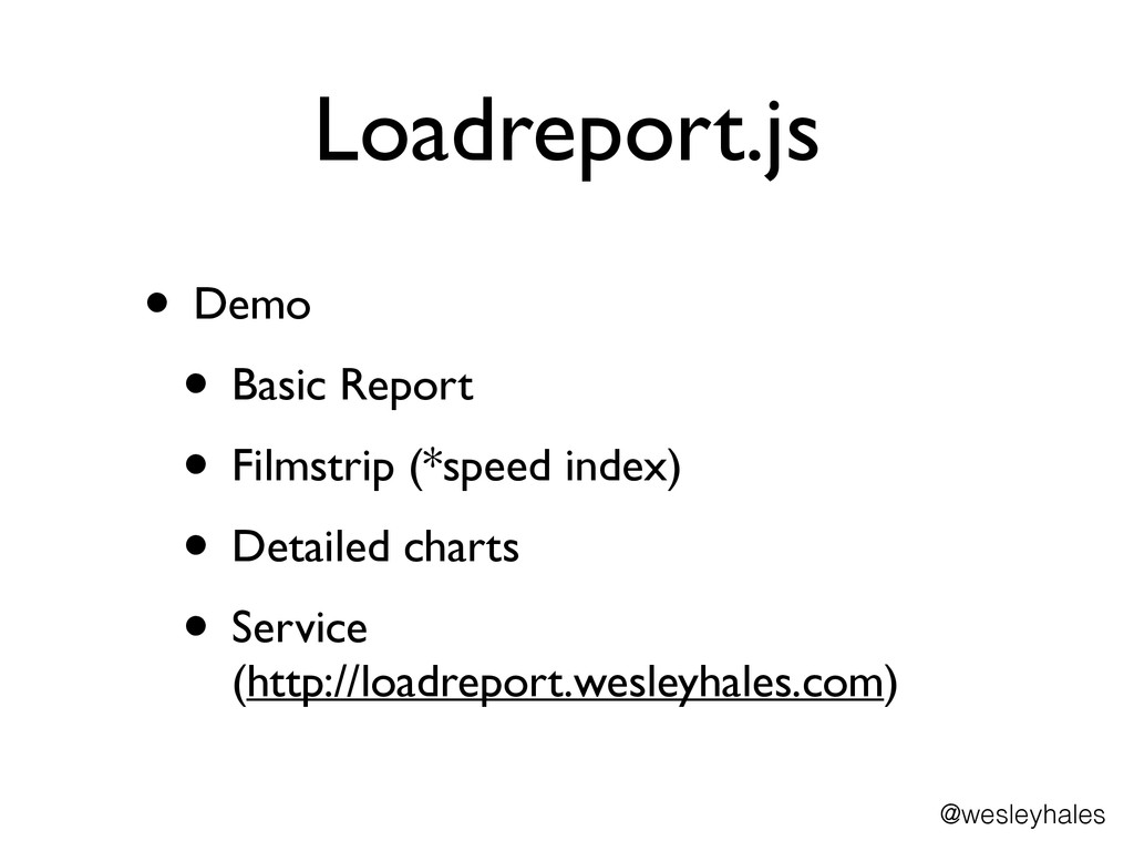 Loadreport.js • Demo 	 