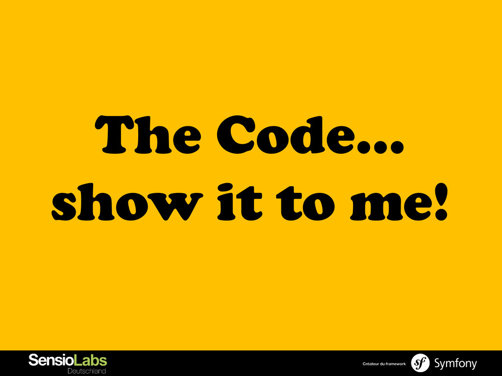 The Code… show it to me!