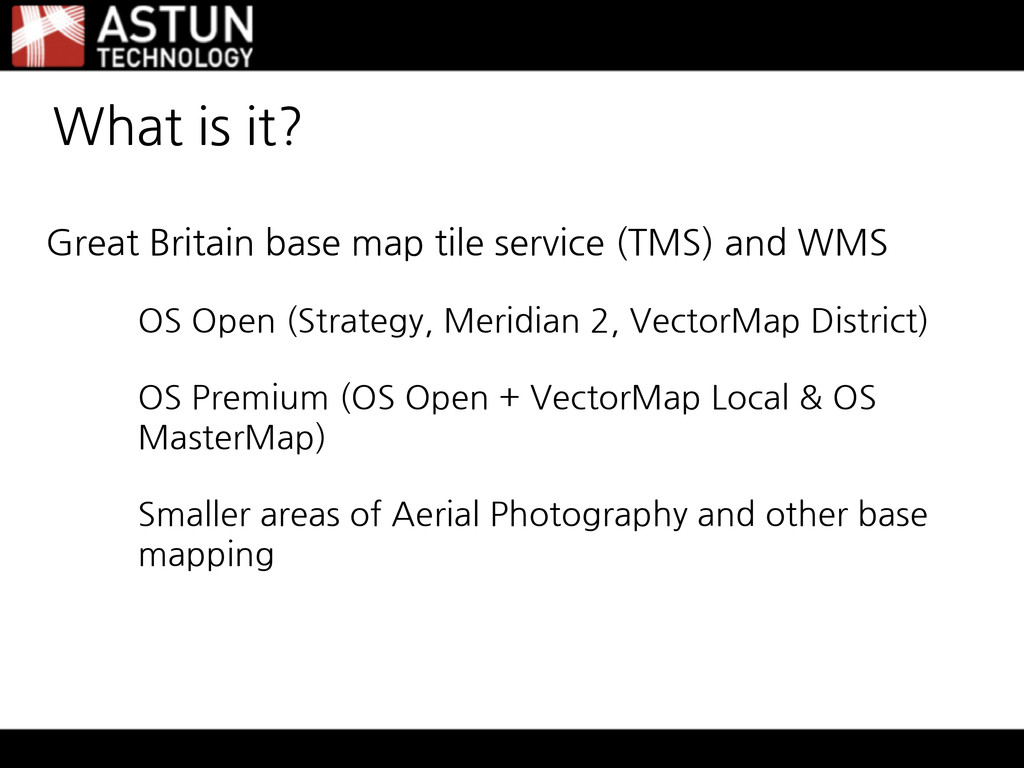 What is it? Great Britain base map tile service...