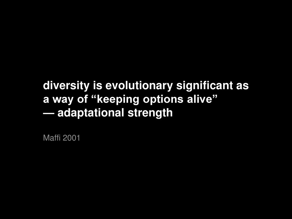 diversity is evolutionary significant as a way ...